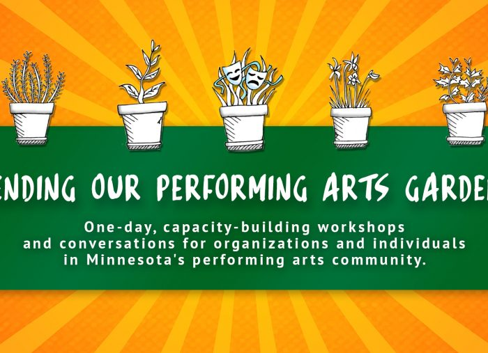 Tending Our Performing Arts Gardens: Mankato, MN