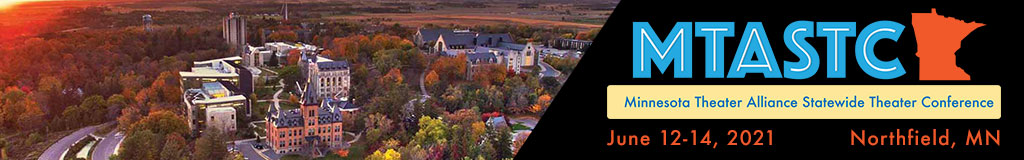 Idyllic college setting with fall colors and text: MTASTC Statewide Theater Conference, June 12-14, 2020, Northfield, MN